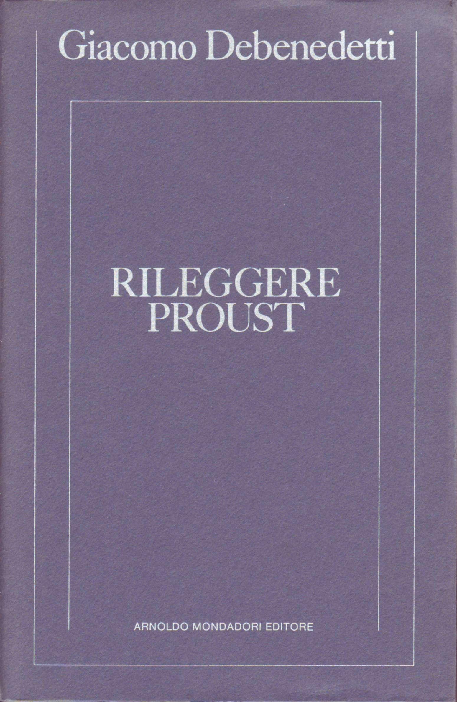 Rileggere Proust