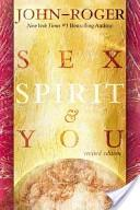 Sex, Spirit and You
