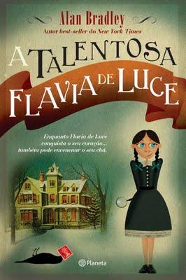 A Talentosa Flávia ...
