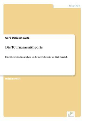 Die Tournamenttheorie