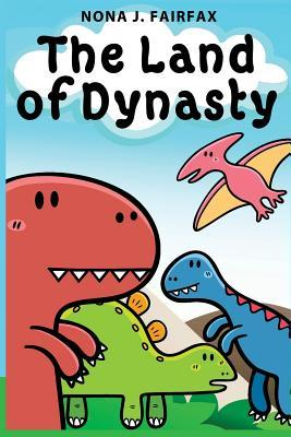 The Land of Dynasty