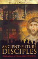 Ancient Future Disciples