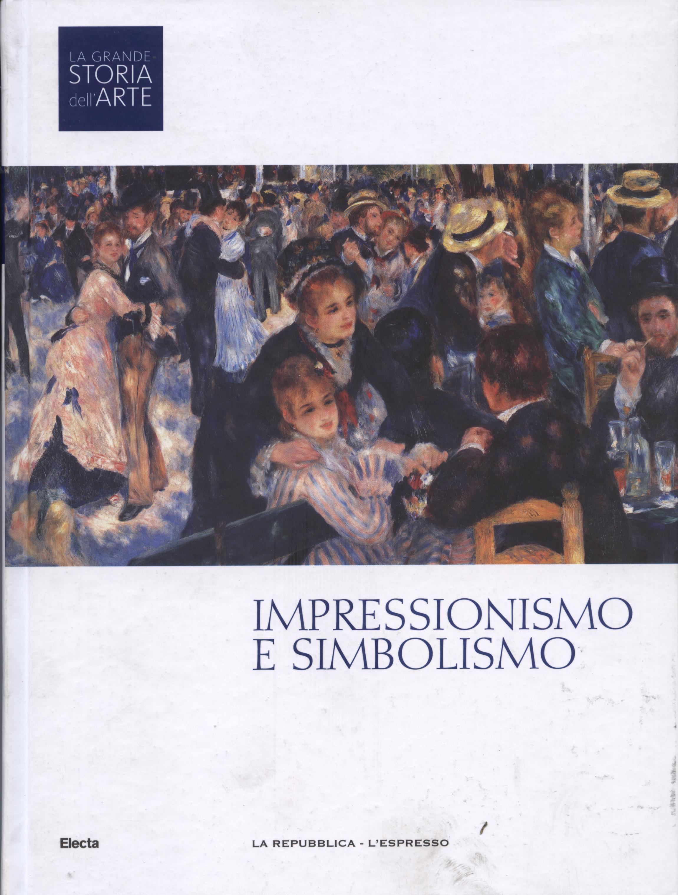 L'impressionismo e il simbolismo
