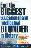 End the biggest educational and intellectual blunder in history