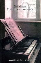Concerti senza orchestra