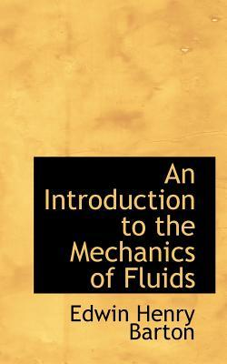 An Introduction to the Mechanics of Fluids