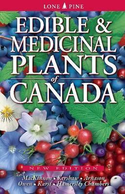 Edible & Medicinal Plants of Canada