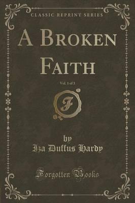 A Broken Faith, Vol....