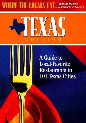Where the Locals Eat Texas Edition
