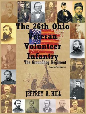The 26th Ohio Veteran Volunteer Infantry