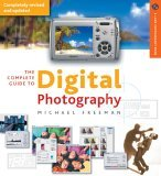 The Complete Guide to Digital Photography 3rd edition