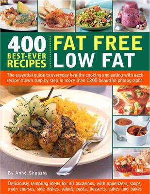 400 Best-ever Recipes - Fat Free, Low Fat