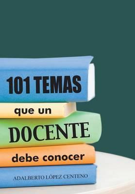 101 Temas que un docente debe conocer.