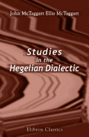 Studies in the Hegelian dialectic