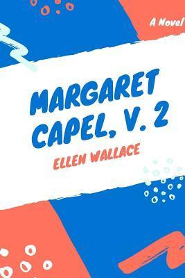 Margaret Capel, V. 2