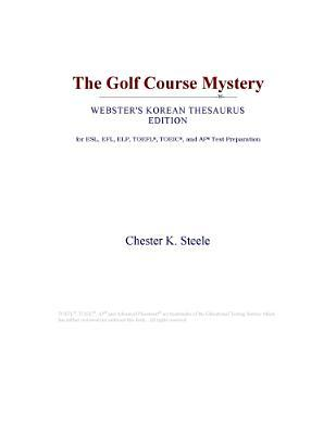 The Golf Course Mystery (Webster's Korean Thesaurus Edition)