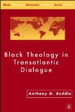 Black Theology in Transatlantic Dialogue