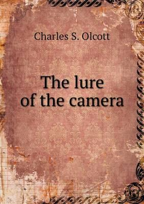 The Lure of the Camera