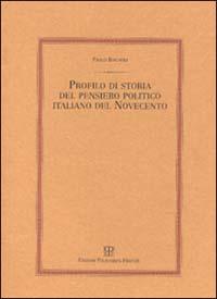 Profilo di storia del pensiero politico italiano del Novecento