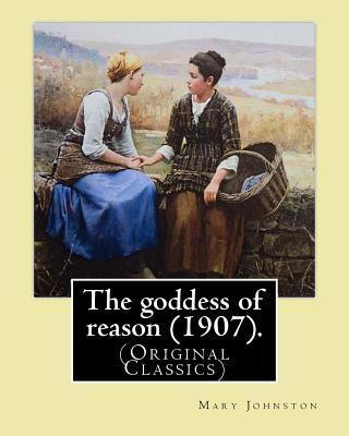 The Goddess of Reason 1907