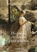 Historias de hadas para Adultos/ Fairy tales for adults
