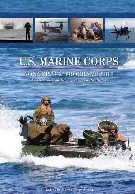 U.s. Marine Corps Concepts & Programs 2013