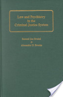 Law and Psychiatry in the Criminal Justice System