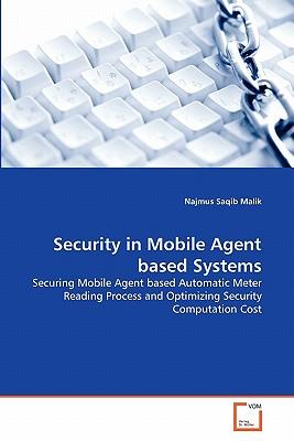 Security in Mobile Agent based Systems