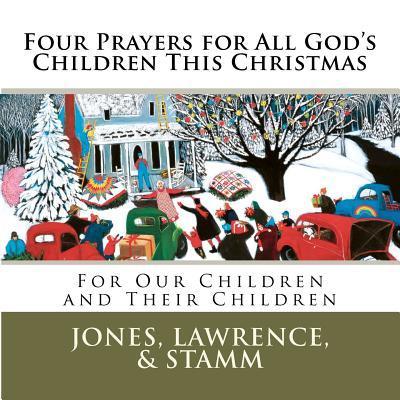 Four Prayers for All God's Children This Christmas
