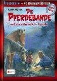 Die Pferdebande und der unheimliche Fremde