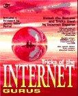 Tricks of the Internet Gurus