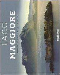 Lago Maggiore, lago d'Orta e laghi minori. Ediz. italiana e inglese