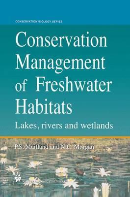 Conservation Management of Freshwater Habitats