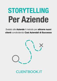 STORYTELLING Per Aziende