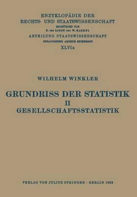 Grundriss Der Statistik. II. Gesellschaftsstatistik
