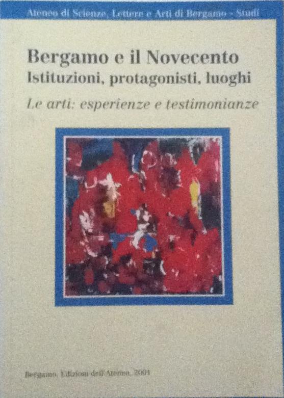 Bergamo e il Novecento