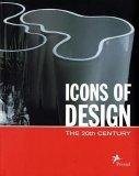 Icons of Design. The 20th Century