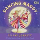 Dancing Maddy