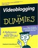 Videoblogging For Dummies