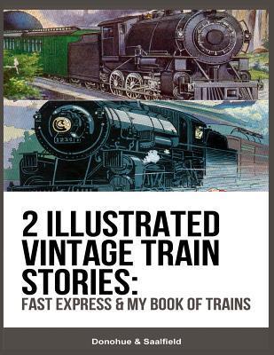 2 Illustrated Vintage Train Stories
