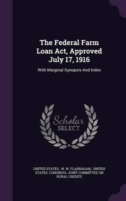 The Federal Farm Loa...