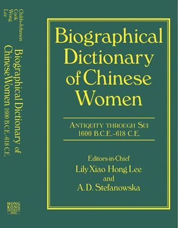 Biographical Dictionary of Chinese Women, Vol. 3