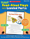 Funny Read-Aloud Plays with Leveled Parts, Grades 4-6