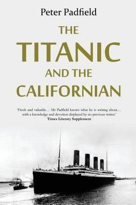 The Titanic and the Californian