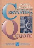 La interpretación cervantina del Quijote