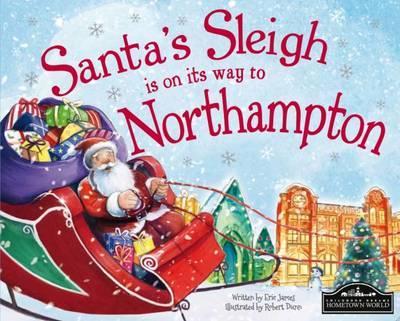 Santa Sleigh is on its Way to Northampton
