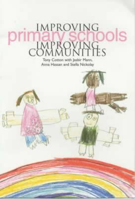 Improving Primary Schools, Improving Communities