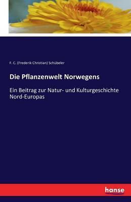 Die Pflanzenwelt Norwegens