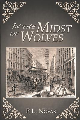 In the Midst of Wolves