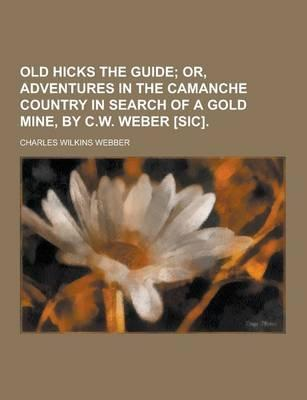 Old Hicks the Guide